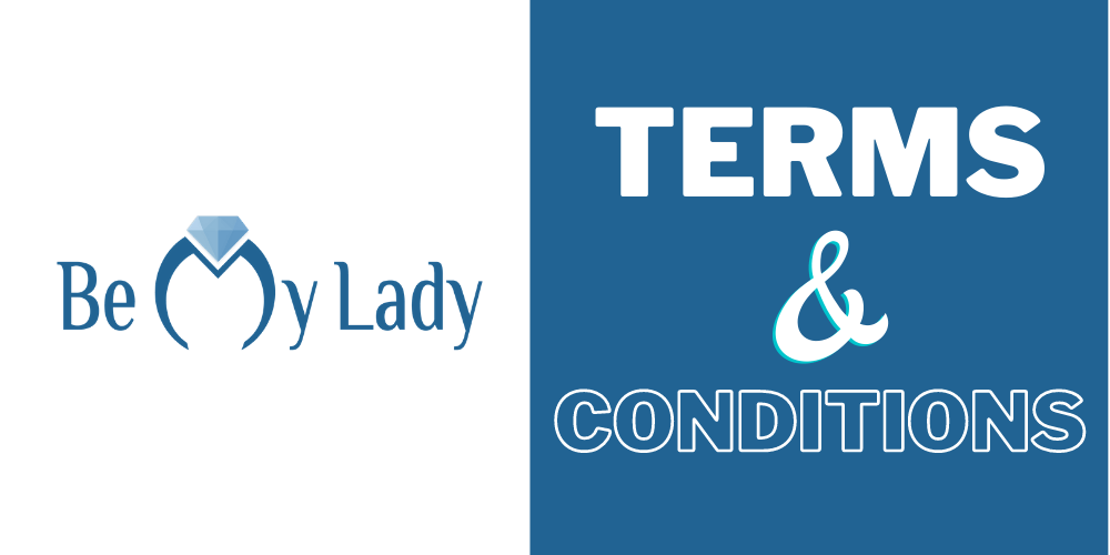 Be My Lady - Terms and Conditions